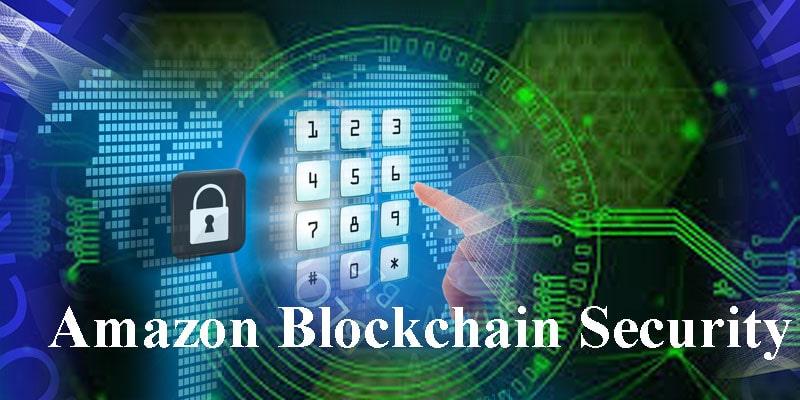 Amazon Blockchain Security