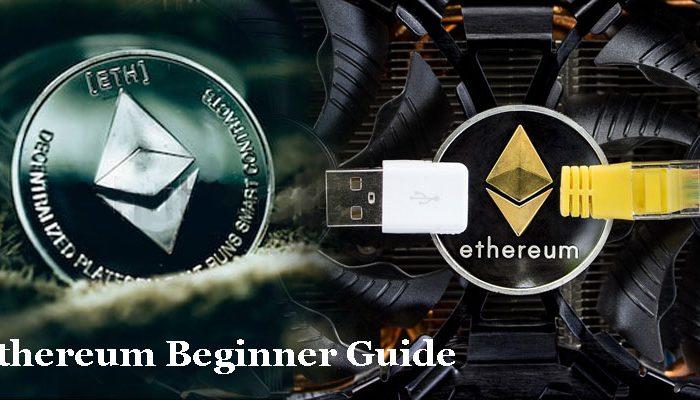 Ethereum Basic Beginners Guide
