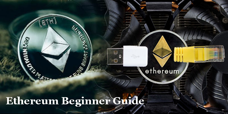 Ethereum Basic Beginners Guide