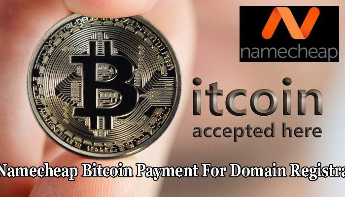 Namecheap Bitcoin Payment For Domain Registrar