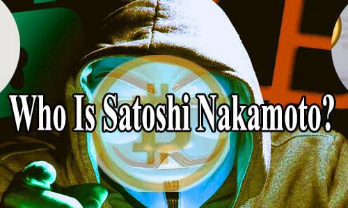Who is Satoshi Nakamoto? Everything Founder of Bitcoin
