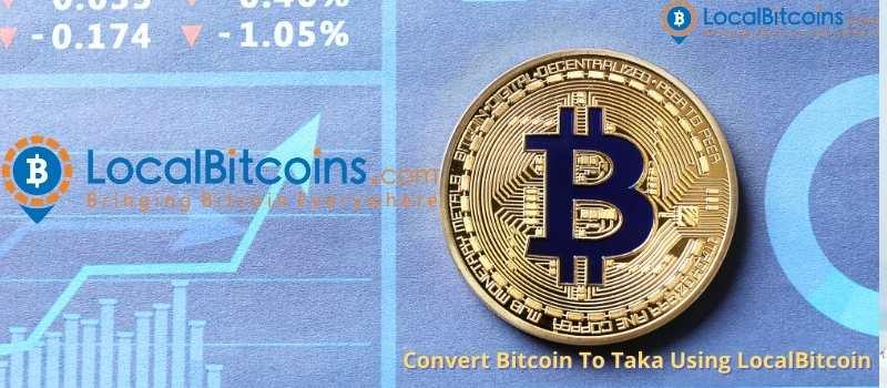 Convert Bitcoin To Taka Using LocalBitcoin