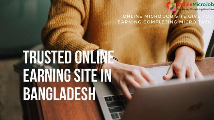 Trusted Online Earning Site in Bangladesh